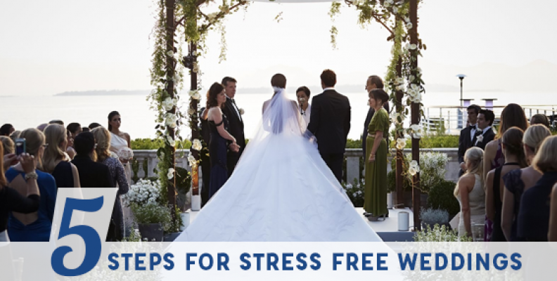 5 steps for stress-free weddings