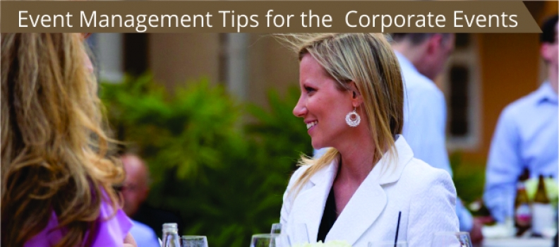 EVENT MANAGEMENT TIPS FOR THE CORPORATE EVENTS