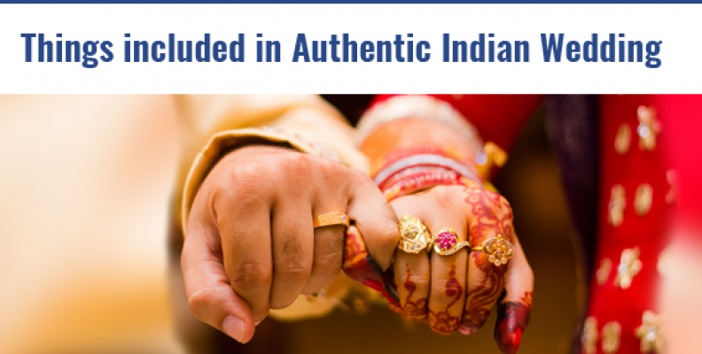 Things included in Authentic Indian Wedding