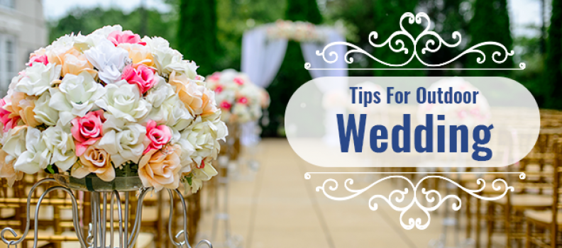 Tips For Outdoor Wedding