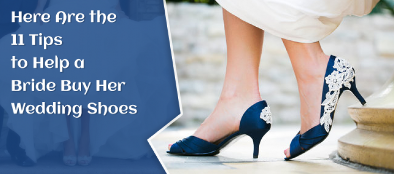 Here Are the 11 Tips to Help a Bride Buy Her Wedding Shoes