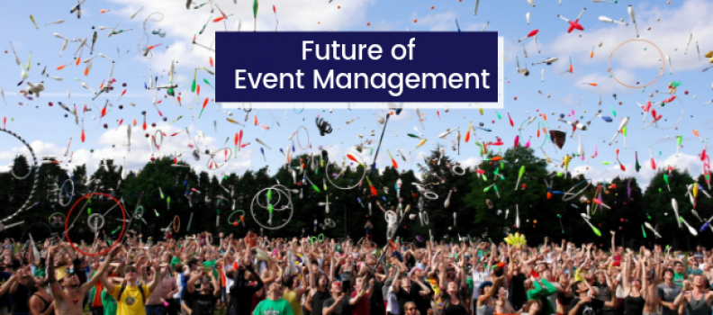 Future of Event Management Industry