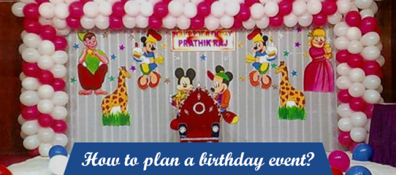 How to plan a birthday event?